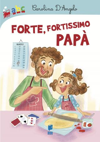 Forte, fortissimo papà